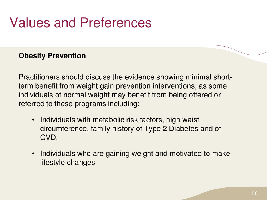 Values and Preferences Obesity Prevention Pract...