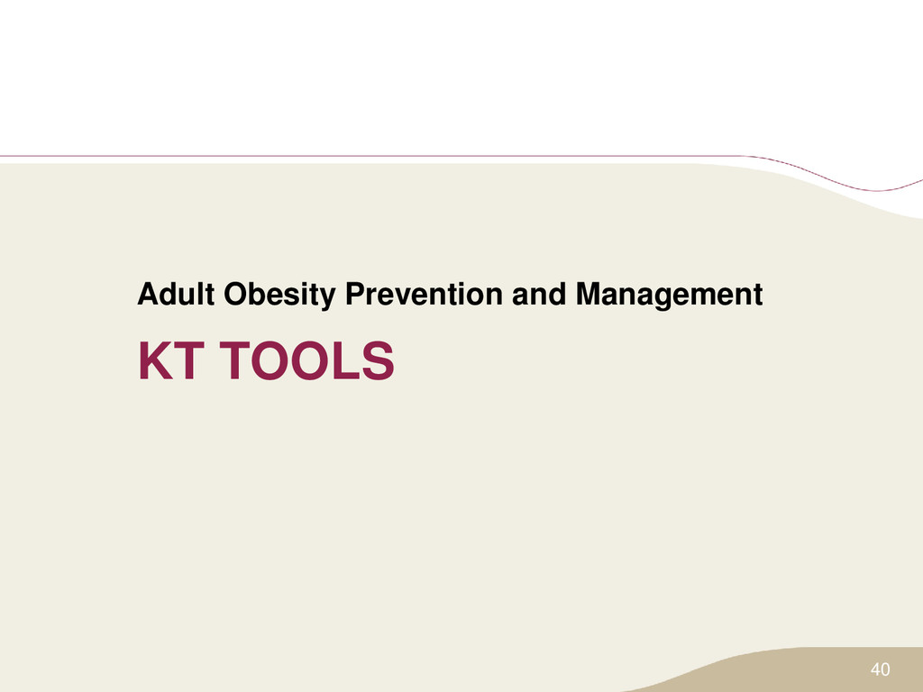 KT TOOLS Adult Obesity Prevention and Managemen...