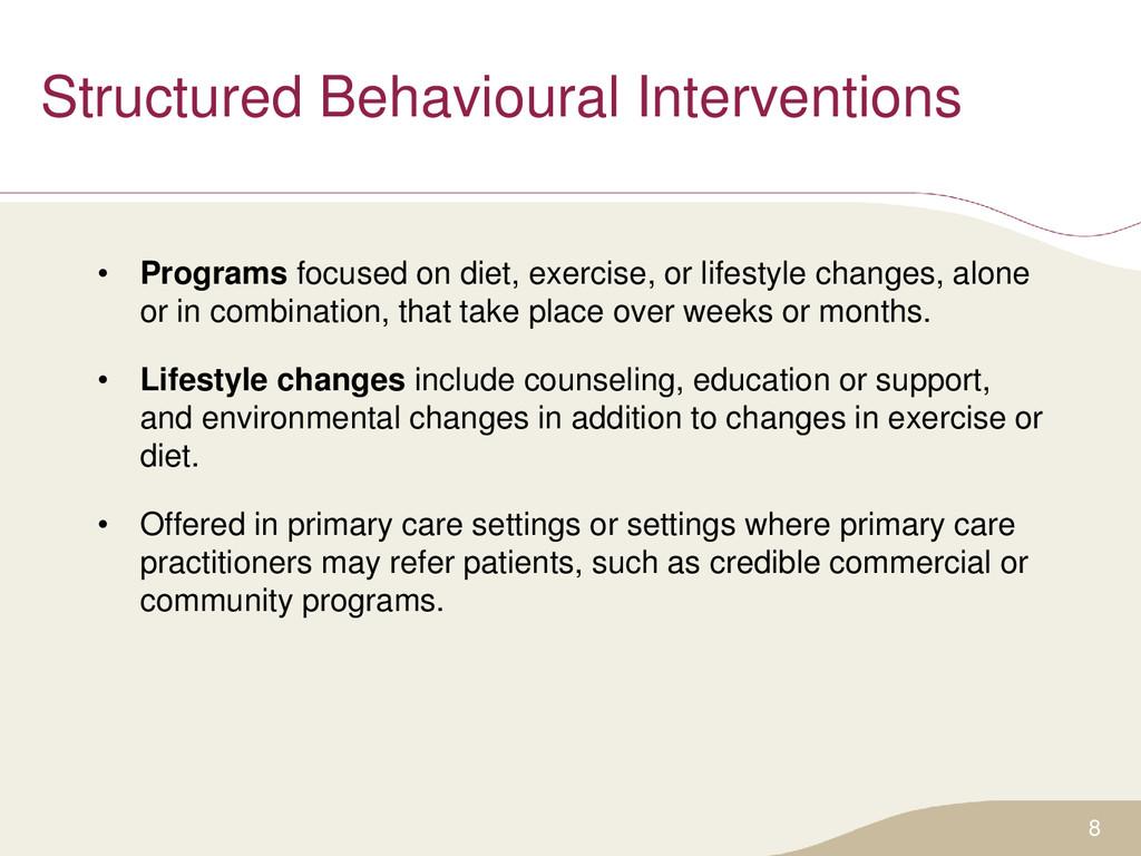 Structured Behavioural Interventions • Programs...