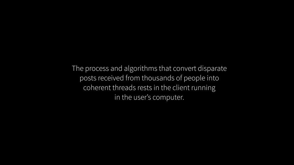The process and algorithms that convert dispara...