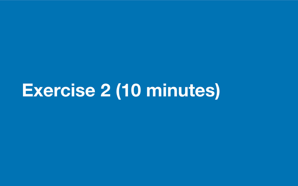 GDS Exercise 2 (10 minutes)