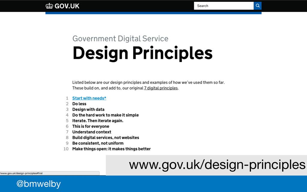 GDS @bmwelby www.gov.uk/design-principles