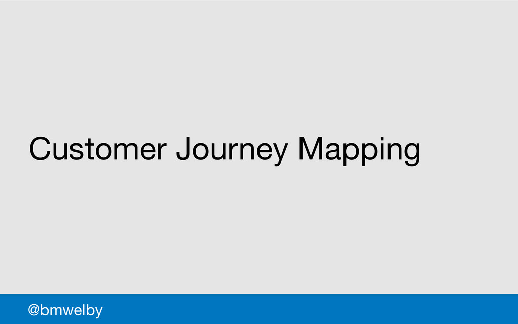 GDS Customer Journey Mapping @bmwelby