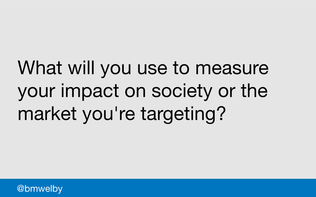 GDS What will you use to measure your impact on...
