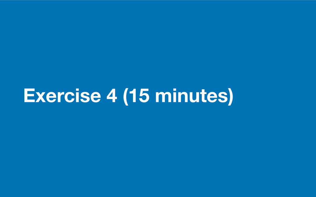 GDS Exercise 4 (15 minutes)