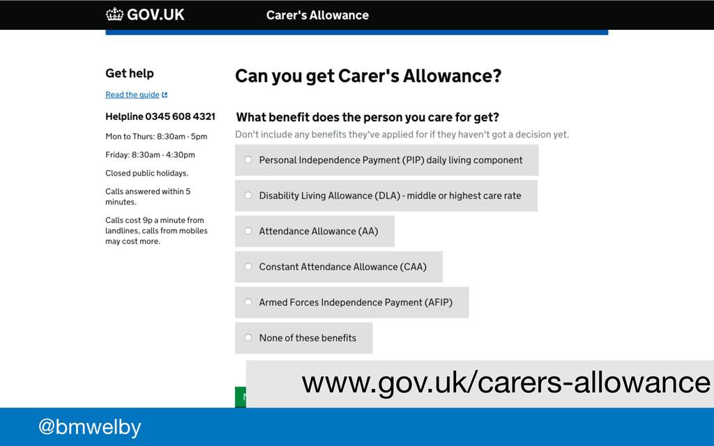 GDS @bmwelby www.gov.uk/carers-allowance
