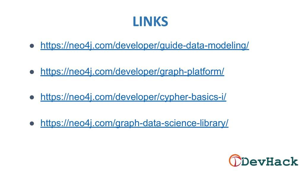 LINKS ● https://neo4j.com/developer/guide-data-...