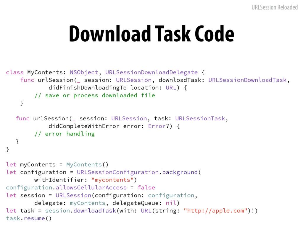 URLSession Reloaded Download Task Code DMBTT.Z...