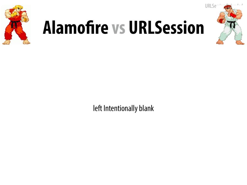 URLSession Reloaded Alamofire vs URLSession lef...