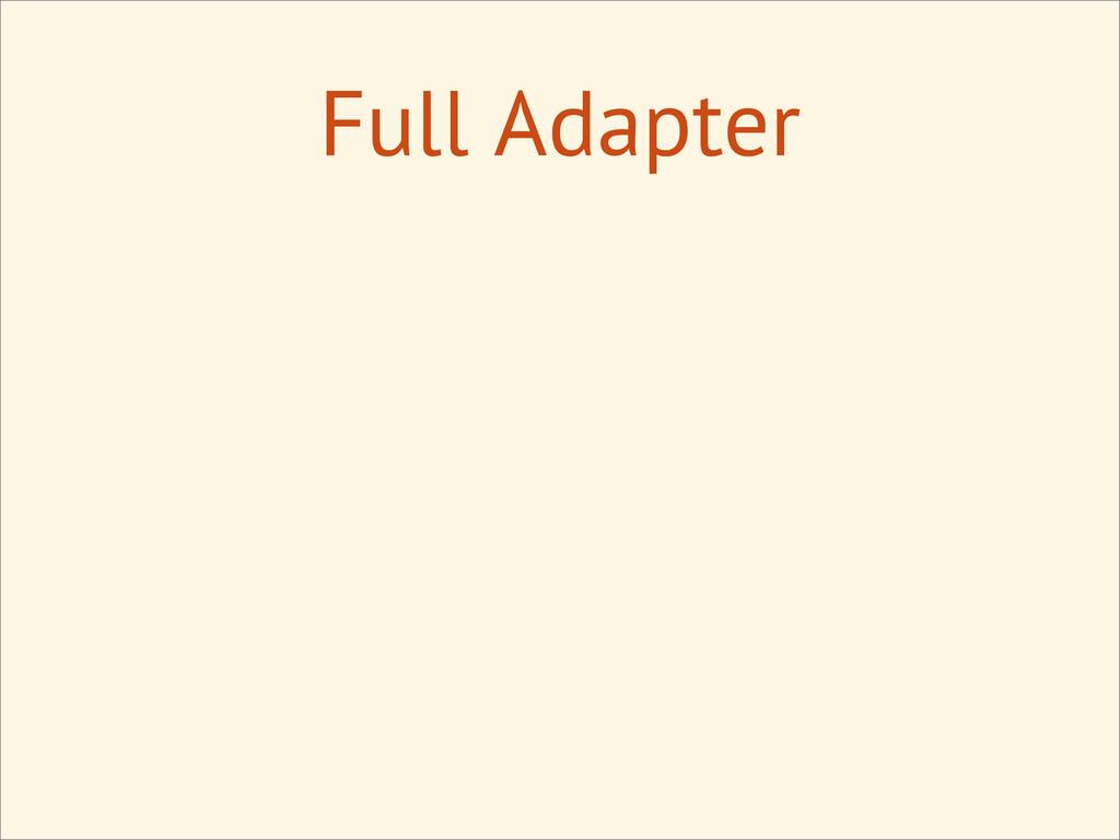 Full Adapter