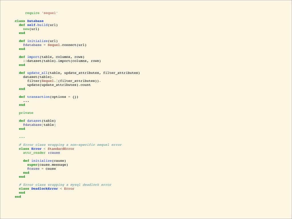 require 'sequel' class Database def self.build(...