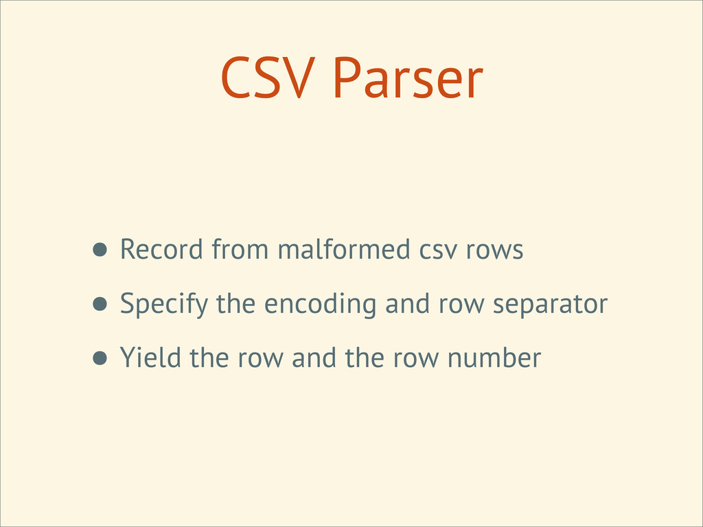 CSV Parser • Record from malformed csv rows • S...