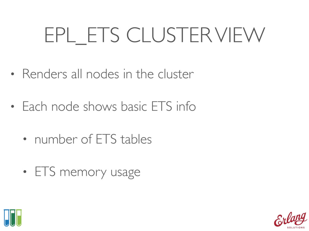 EPL_ETS CLUSTER VIEW • Renders all nodes in the...