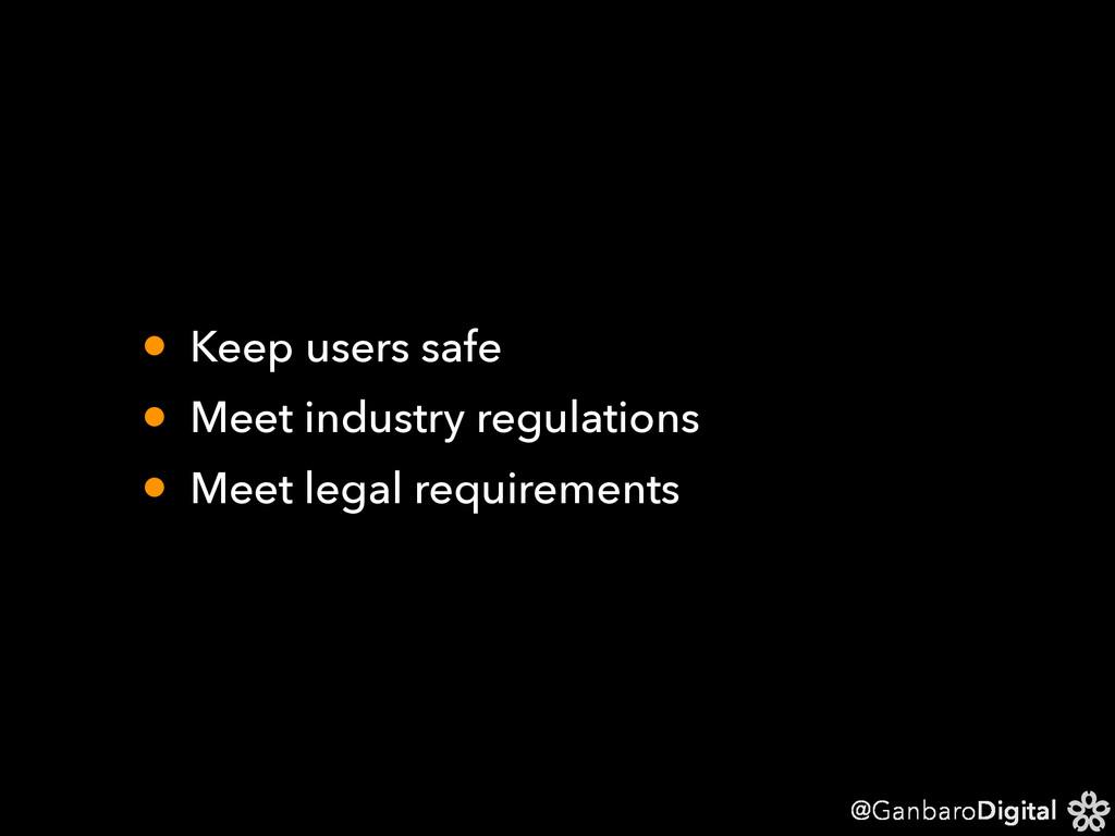 @GanbaroDigital • Keep users safe • Meet indust...