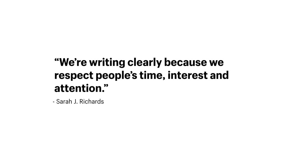 "- Sarah J. Richards ""We're writing clearly beca..."