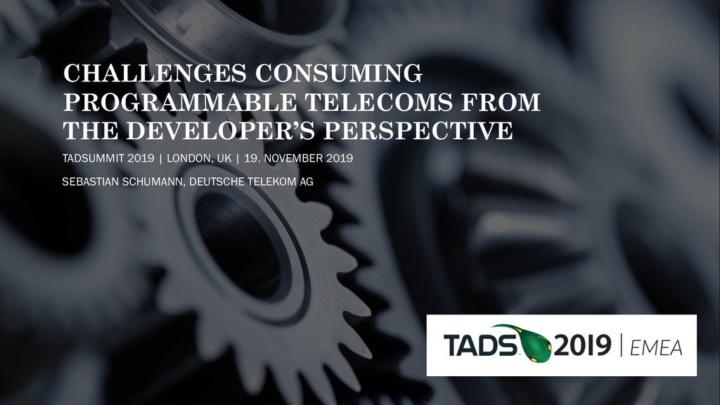 CHALLENGES CONSUMING PROGRAMMABLE TELECOMS FROM...