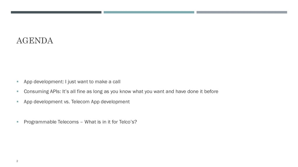 AGENDA § App development: I just want to make a...