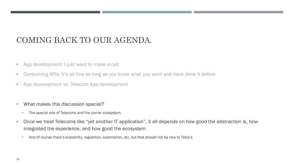 COMING BACK TO OUR AGENDA. § App development: I...