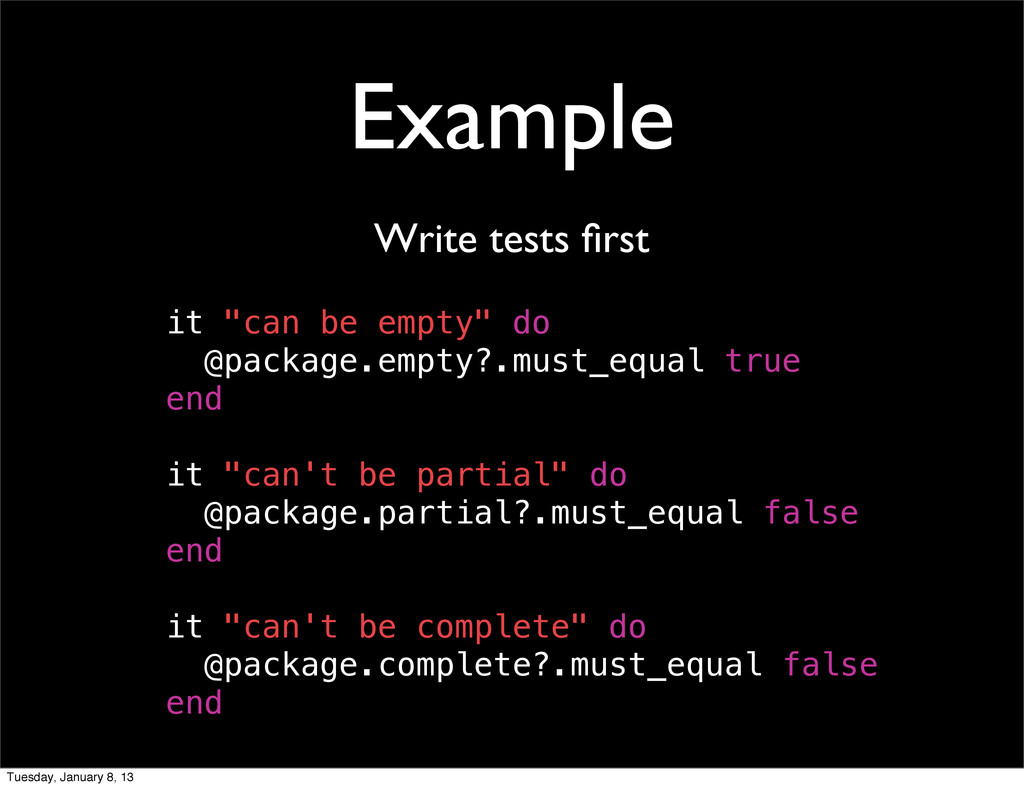 "Example Write tests first it ""can be empty"" do @..."