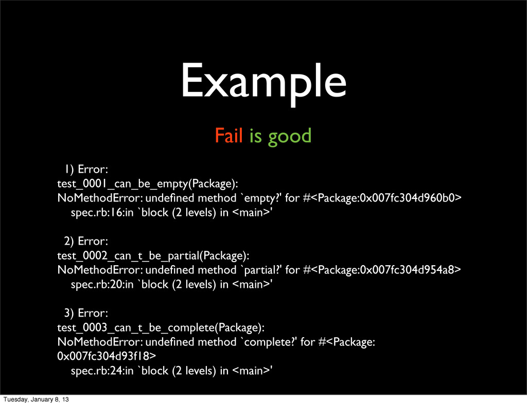Example Fail is good 1) Error: test_0001_can_be...