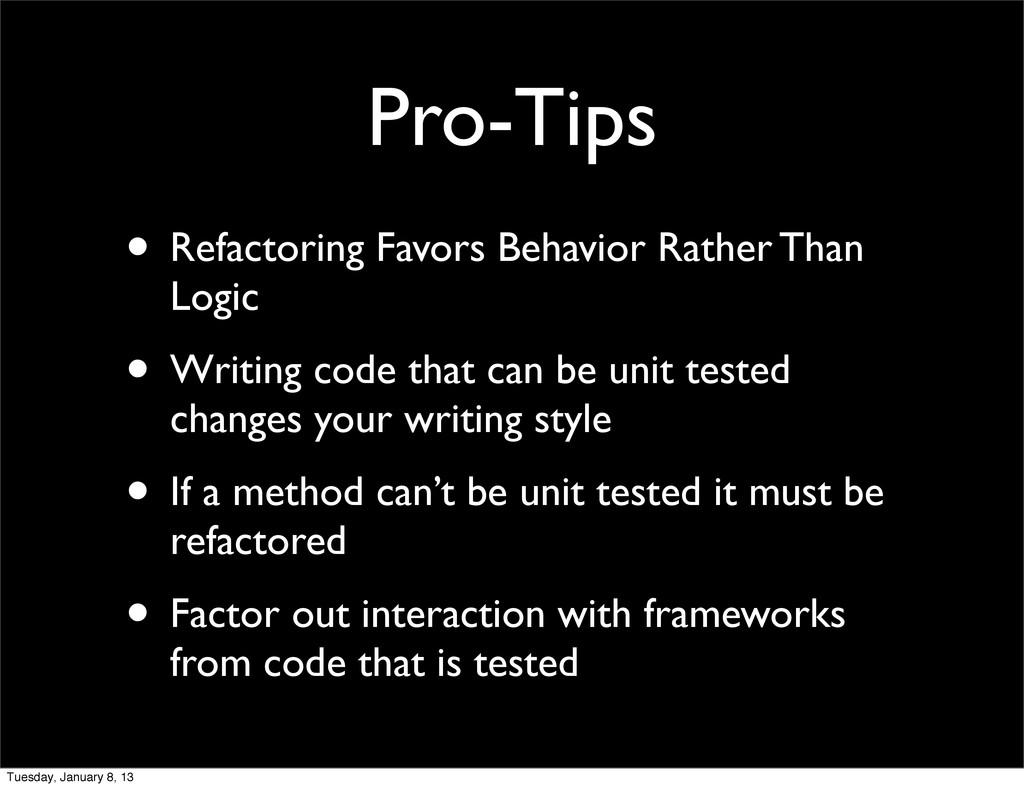 Pro-Tips • Refactoring Favors Behavior Rather T...