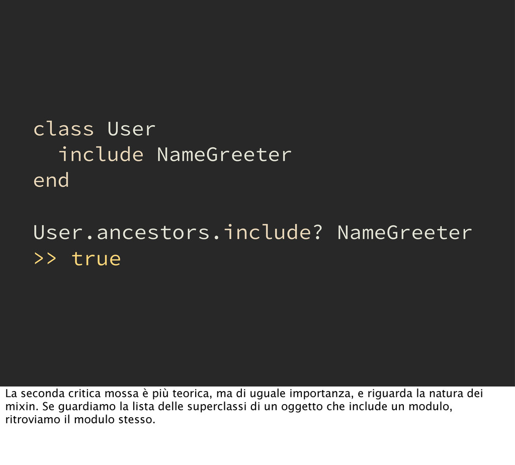 class User include NameGreeter end User.ancesto...