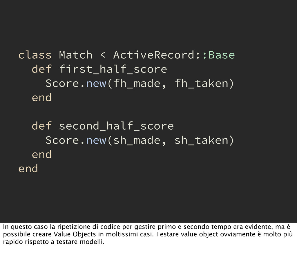 class Match < ActiveRecord::Base def first_half...