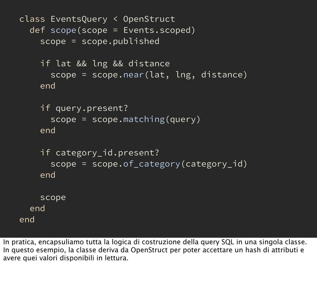 class EventsQuery < OpenStruct def scope(scope ...