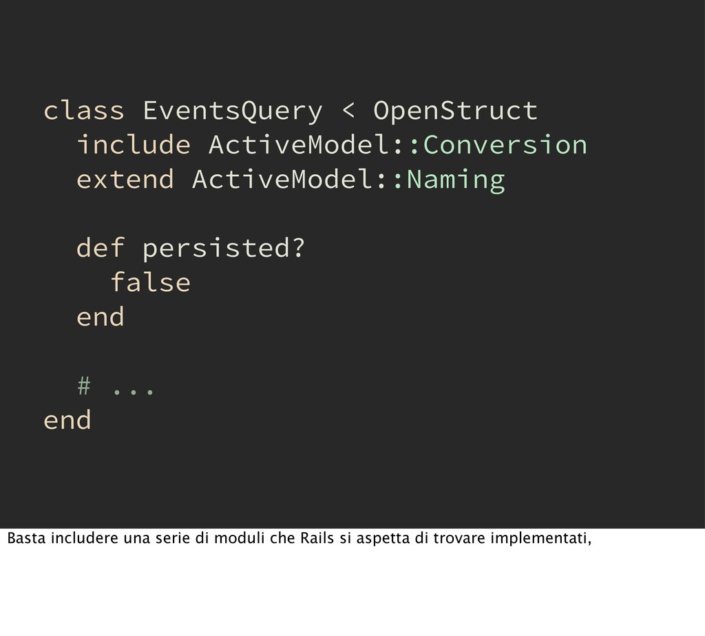 class EventsQuery < OpenStruct include ActiveMo...