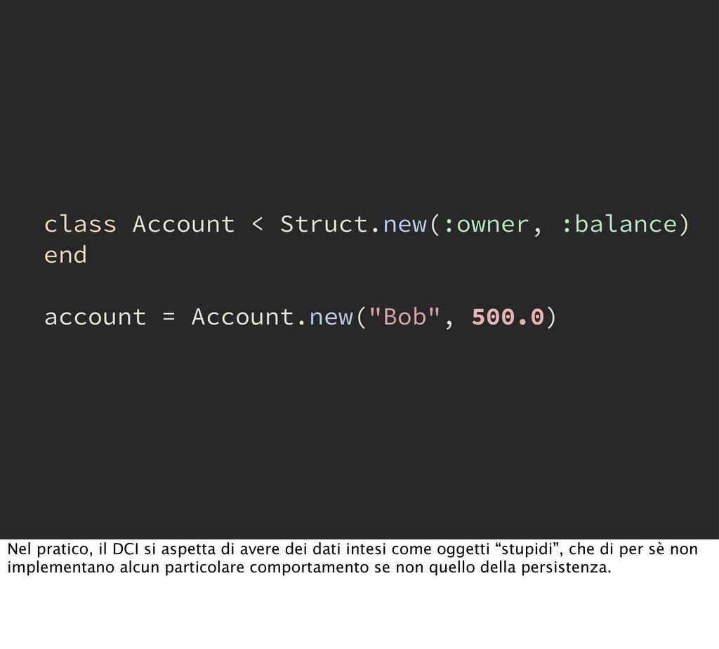 class Account < Struct.new(:owner, :balance) en...
