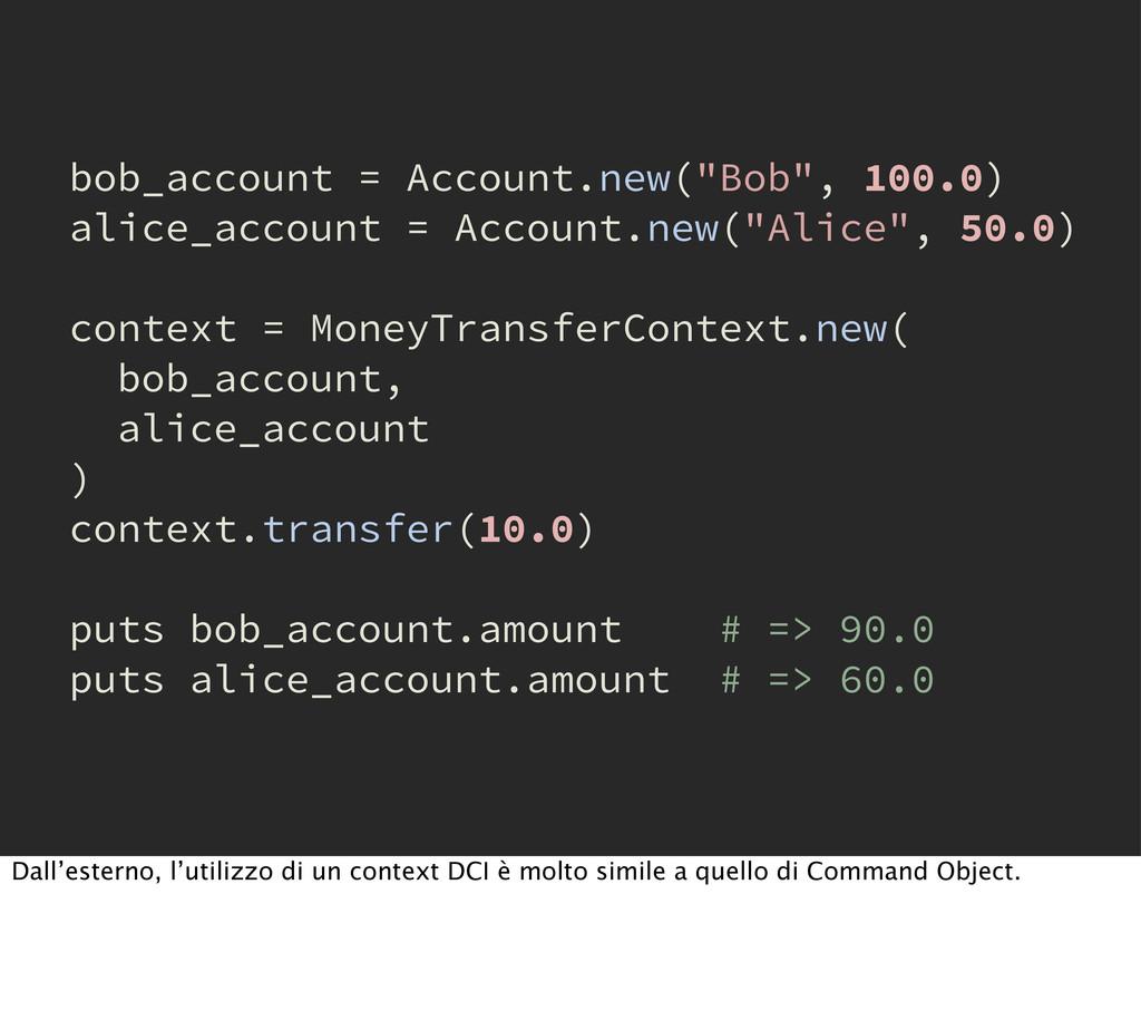 "bob_account = Account.new(""Bob"", 100.0) alice_a..."