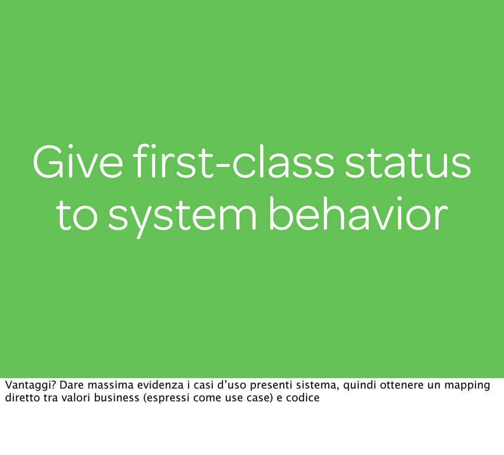 Give first-class status to system behavior Vanta...