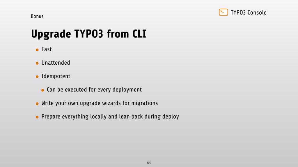 TYPO3 Console Bonus Upgrade TYPO3 from CLI • Fa...