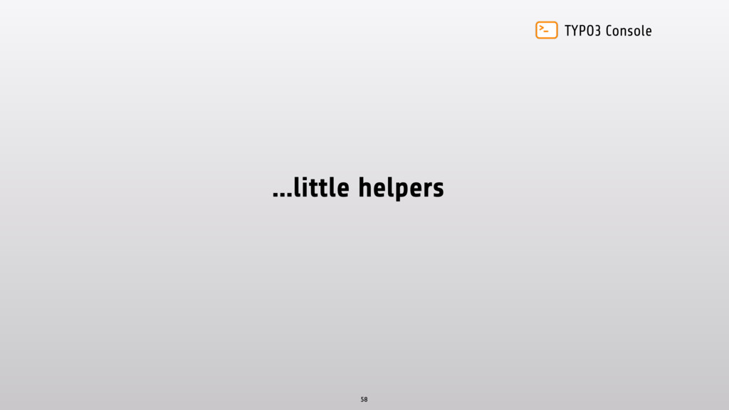 TYPO3 Console …little helpers 58