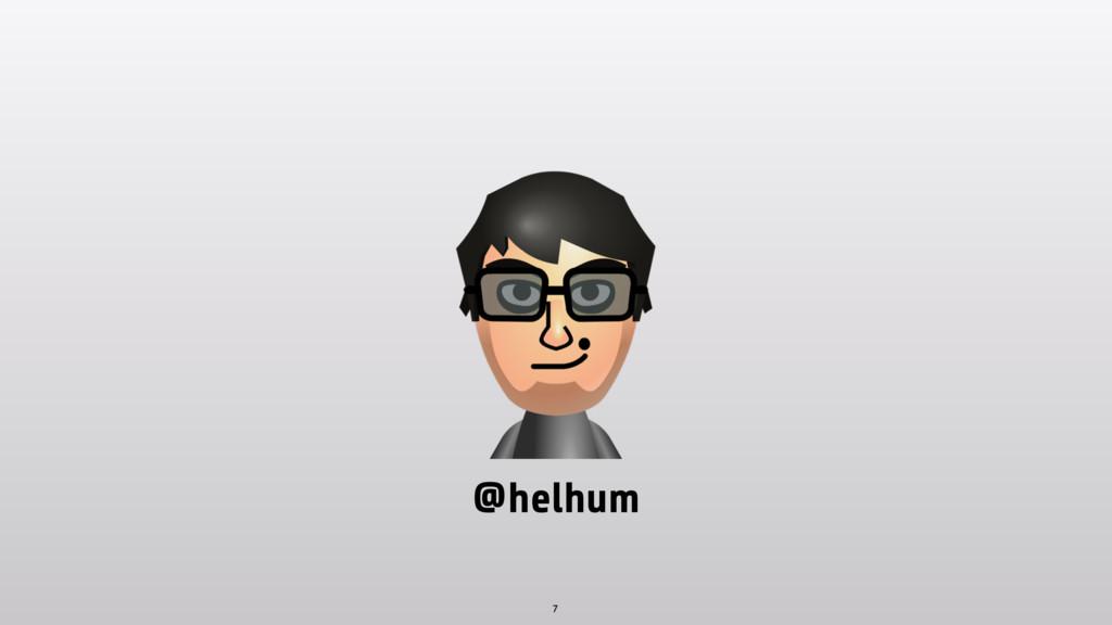 7 @helhum