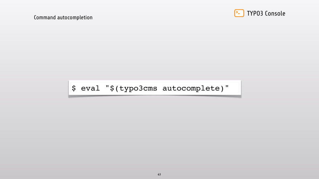 TYPO3 Console Command autocompletion 63 $ eval ...