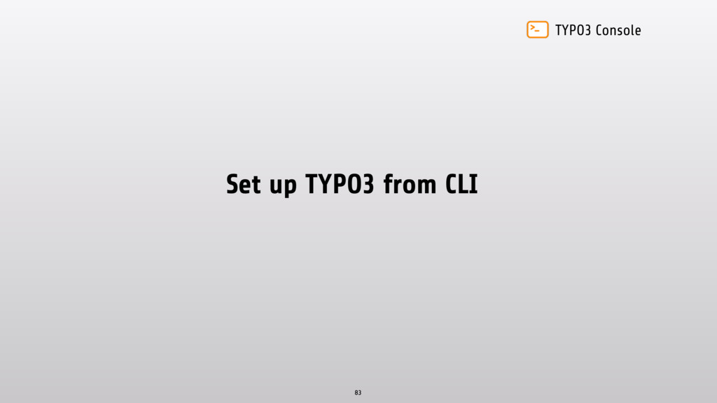 TYPO3 Console Set up TYPO3 from CLI 83