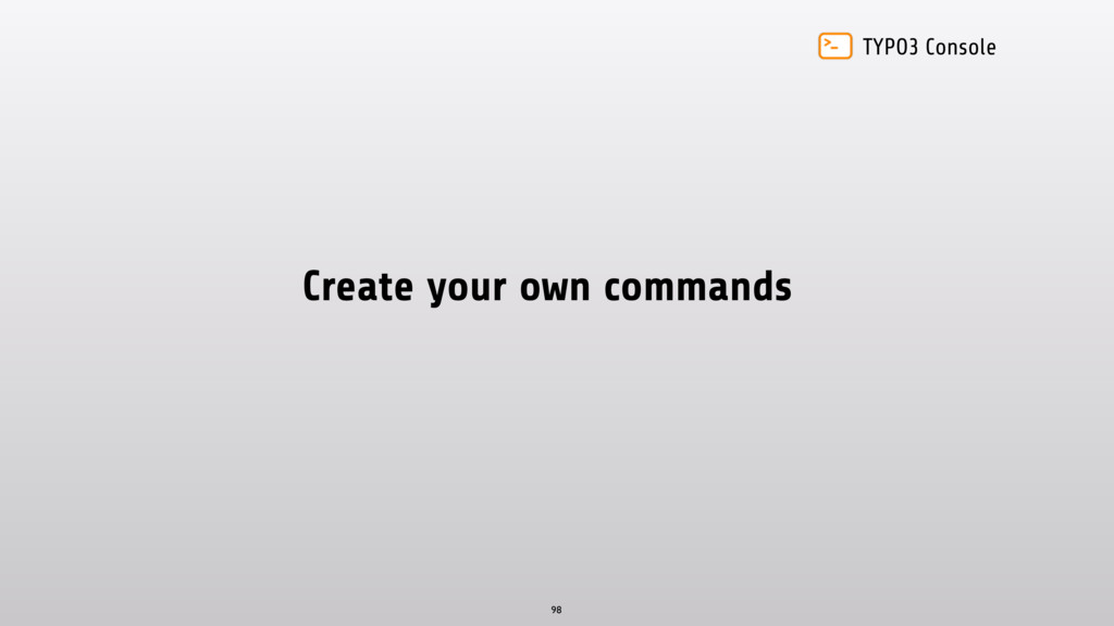 TYPO3 Console Create your own commands 98