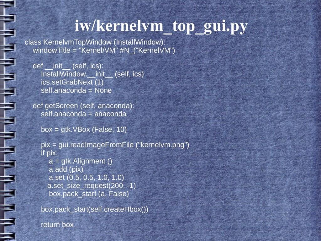 class KernelvmTopWindow (InstallWindow): window...
