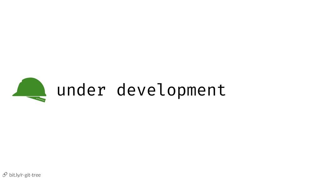 bit.ly/r-git-tree under development