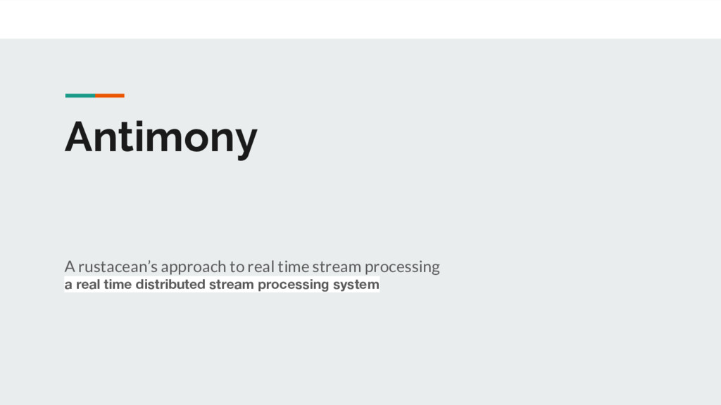 Antimony A rustacean's approach to real time st...