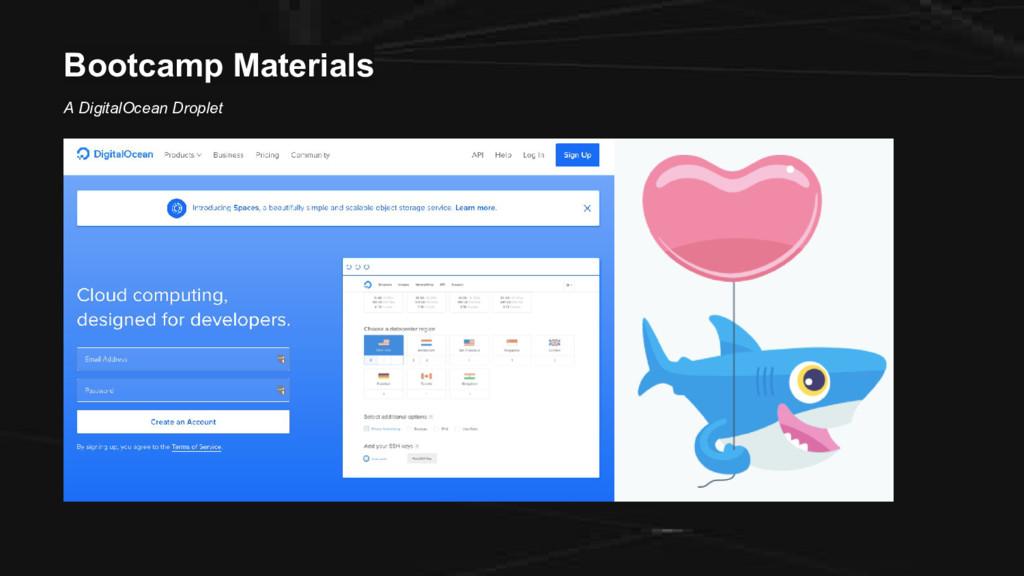 Bootcamp Materials A DigitalOcean Droplet