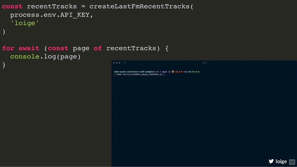 const recentTracks = createLastFmRecentTracks( ...