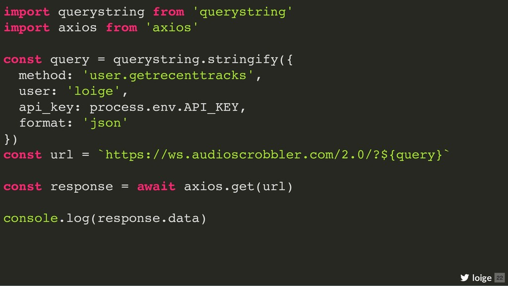 import querystring from 'querystring' import ax...