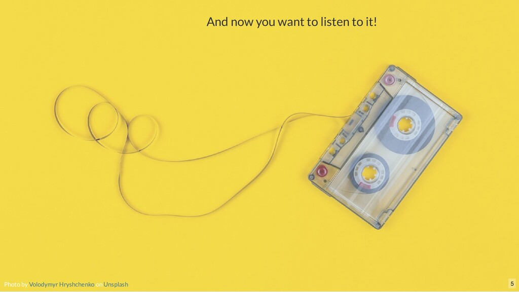 And now you want to listen to it! Photo by on V...