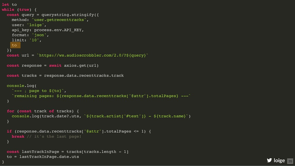 let to while (true) { const query = querystring...