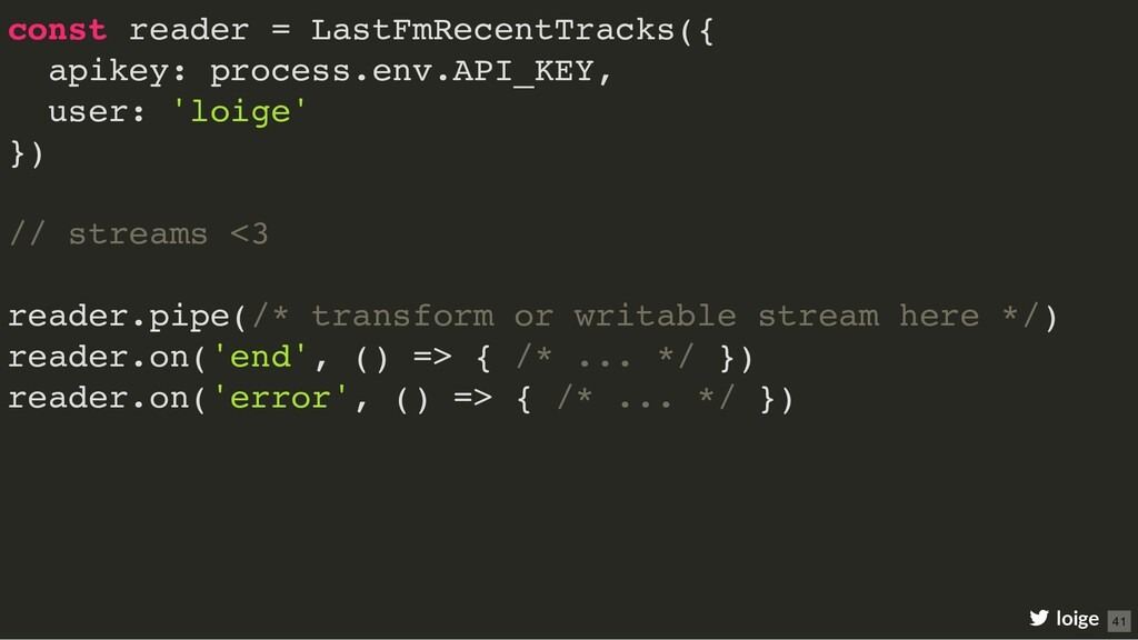 const reader = LastFmRecentTracks({ apikey: pro...
