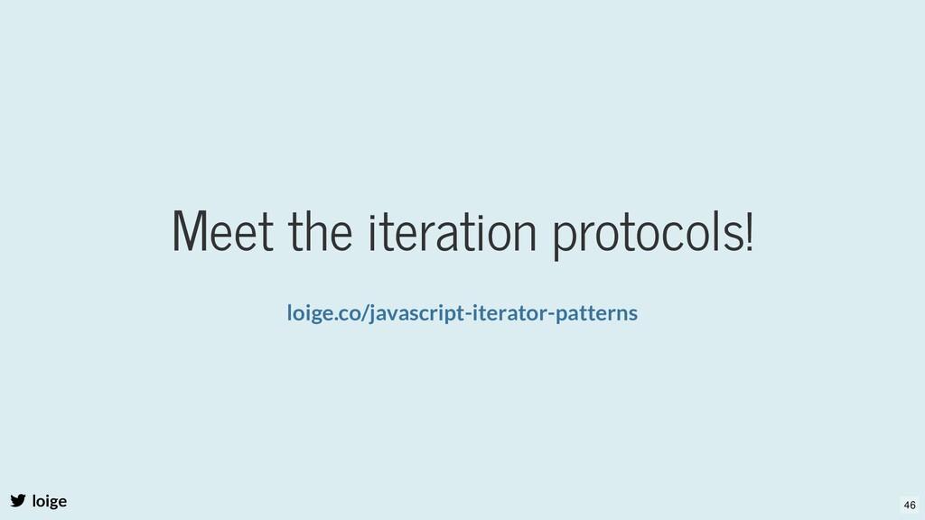 Meet the iteration protocols! loige loige.co/ja...