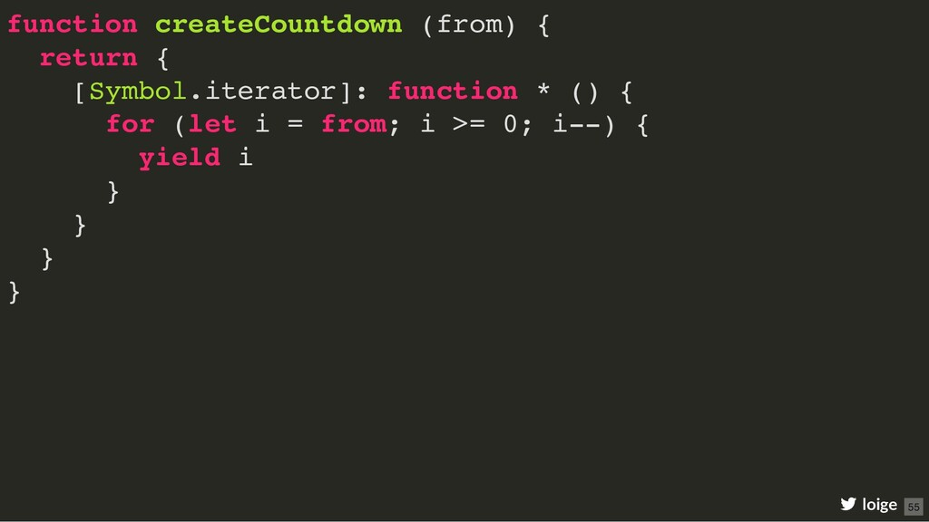 function createCountdown (from) { return { [Sym...