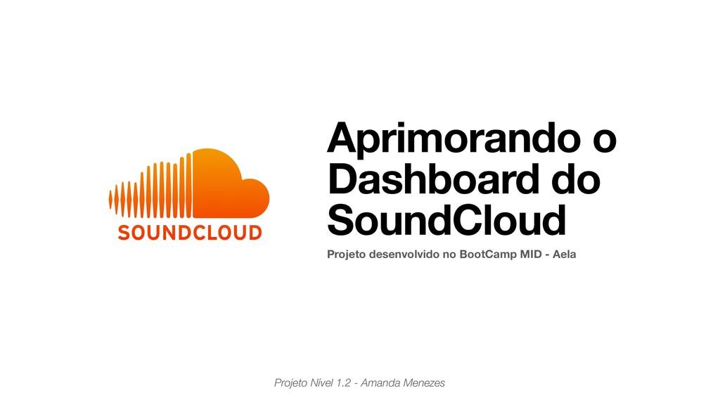 Projeto Nível 1.2 - Amanda Menezes Aprimorando ...